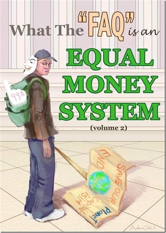 full_what-the-faq-is-an-equal-money-system-volume-2