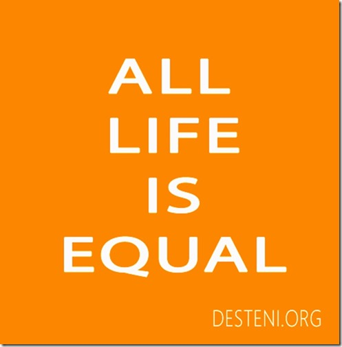 All Life Is Equal