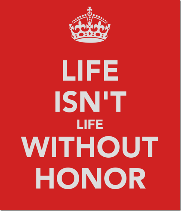 life-isn-t-life-without-honor