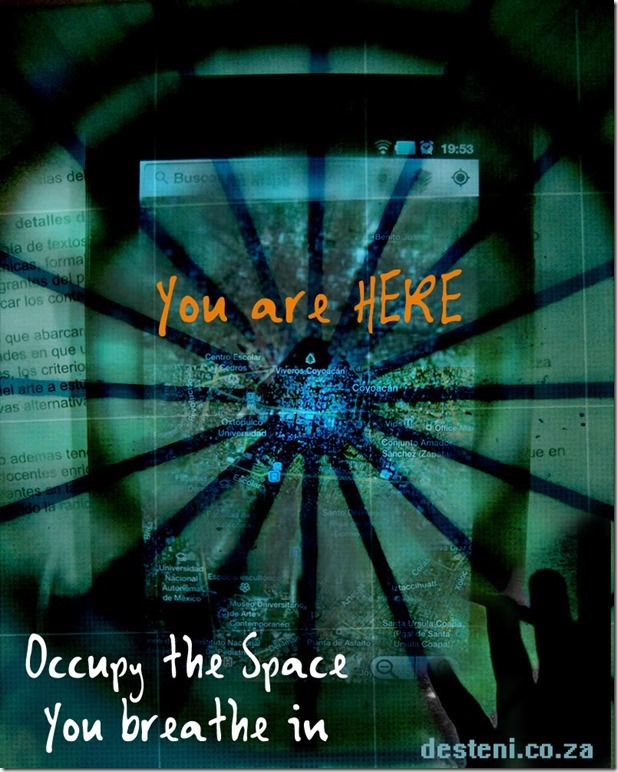 Occupy the Space That You Breathe In